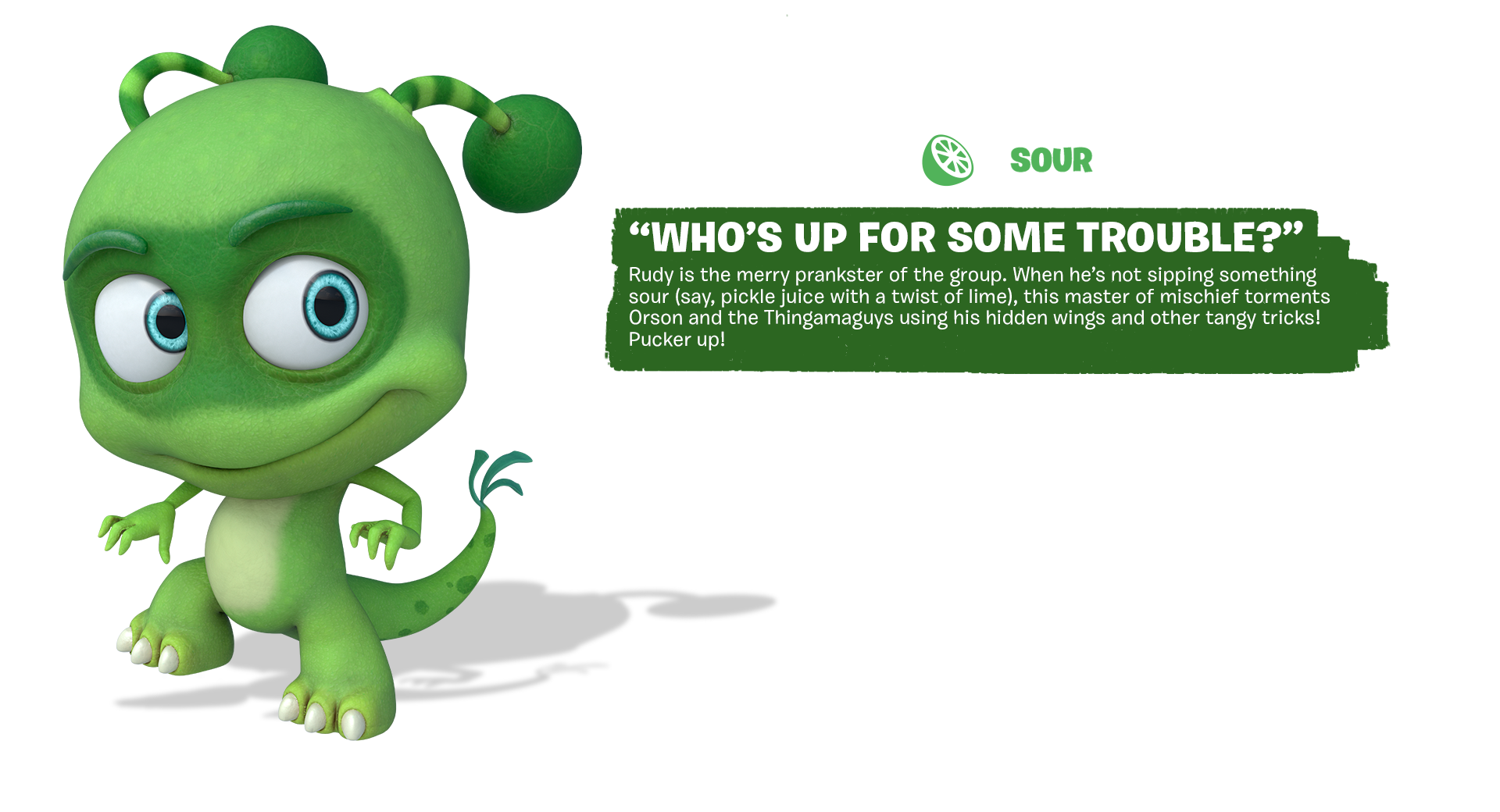 Tastebuds - Rudy - Character